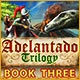 Adelantado Trilogy: Book Three Game