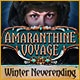 Amaranthine Voyage: Winter Neverending Game