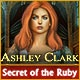 Ashley Clark: Secret of the Ruby Game