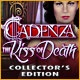 Cadenza: The Kiss of Death Collector's Edition Game