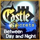 Castle Secrets: Between Day and Night Game