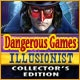 Dangerous Games: Illusionist Collector's Edition Game