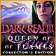 Dark Realm: Queen of Flames Collector's Edition Game