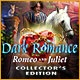 Dark Romance: Romeo and Juliet Collector's Edition Game