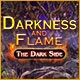 Darkness and Flame: The Dark Side Game