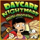 Daycare Nightmare: Mini-Monsters Game
