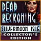 Dead Reckoning: Silvermoon Isle Collector's Edition Game