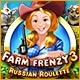 Farm Frenzy 3: Russian Roulette Game