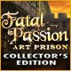 Fatal Passion: Art Prison Collector's Edition Game