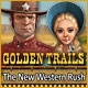 Golden Trails: The New Western Rush Game