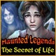 Haunted Legends: The Secret of Life Game