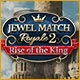 Jewel Match Royale 2: Rise of the King Game