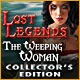 Lost Legends: The Weeping Woman Collector's Edition Game