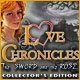Love Chronicles: The Sword and the Rose Collector's Edition Game