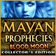 Mayan Prophecies: Blood Moon Collector's Edition Game
