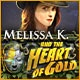 Melissa K. and the Heart of Gold Game