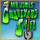 Mr. Jones' Graveyard Shift Game