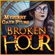 Mystery Case Files: Broken Hour Game