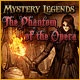 Mystery Legends: The Phantom of the Opera Game