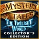 Mystery Tales: The Twilight World Collector's Edition Game