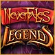 Nevertales: Legends Game