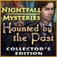 Nightfall Mysteries: Haunted by the Past Collector's Edition Game