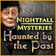 Nightfall Mysteries: Haunted by the Past Game
