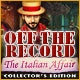 Off the Record: The Italian Affair Collector's Edition Game