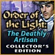 Order of the Light: The Deathly Artisan Collector's Edition Game