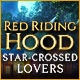 Red Riding Hood: Star-Crossed Lovers Game