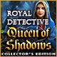 Royal Detective: Queen of Shadows Collector's Edition Game