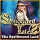 Shrouded Tales: The Spellbound Land Game