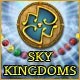 Sky Kingdoms Game
