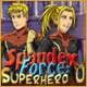 Spandex Force: Superhero U Game