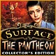 Surface: The Pantheon Collector's Edition Game