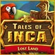 Tales of Inca: Lost Land Game