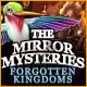 The Mirror Mysteries: Forgotten Kingdoms Game