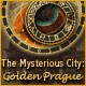 The Mysterious City: Golden Prague Game