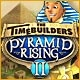 The TimeBuilders: Pyramid Rising 2 Game