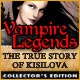 Vampire Legends: The True Story of Kisolova Collector's Edition Game