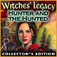 Witches' Legacy: Hunter and the Hunted Collector's Edition Game