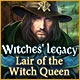 Witches' Legacy: Lair of the Witch Queen Game