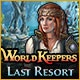 World Keepers: Last Resort Game