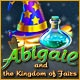 Abigail and the Kingdom of Fairs Game