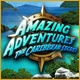 Amazing Adventures: The Caribbean Secret Game