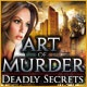 Art of Murder: Deadly Secrets Game