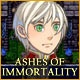 Ashes of Immortality Game