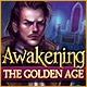 Awakening: The Golden Age Game