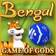 Bengal - Game of Gods Game