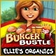 Burger Bustle: Ellie's Organics Game
